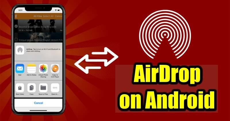 Airdrop-like File Sharing Feature Coming To Android Users Next Month