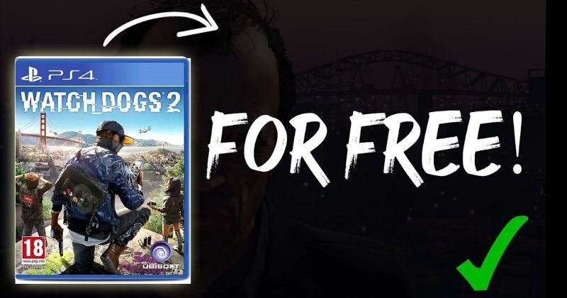"""Ubisoft is Giving Away Free Copies Of """"Watch Dogs 2"""" On PC"""