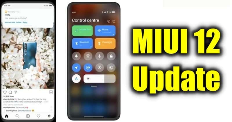 MIUI 12 Update launched