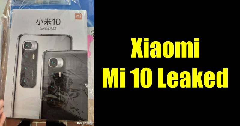 Xiaomi Mi 10 Box Leaked, Shows Off 120x Zoom camera