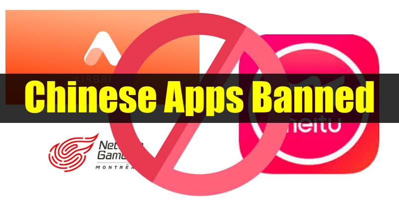 AirBrush, Meipai & Other 13 Chinese Apps Banned In India!