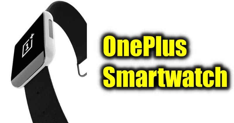 OnePlus to launch Smartwatch