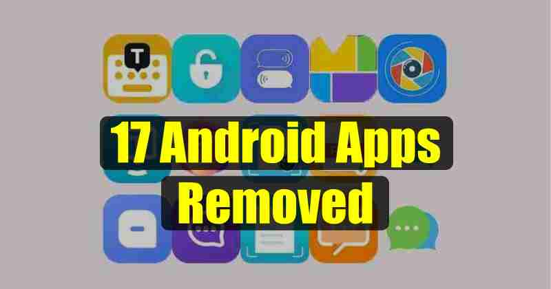 Google Removes 17 Android Apps infected with malware