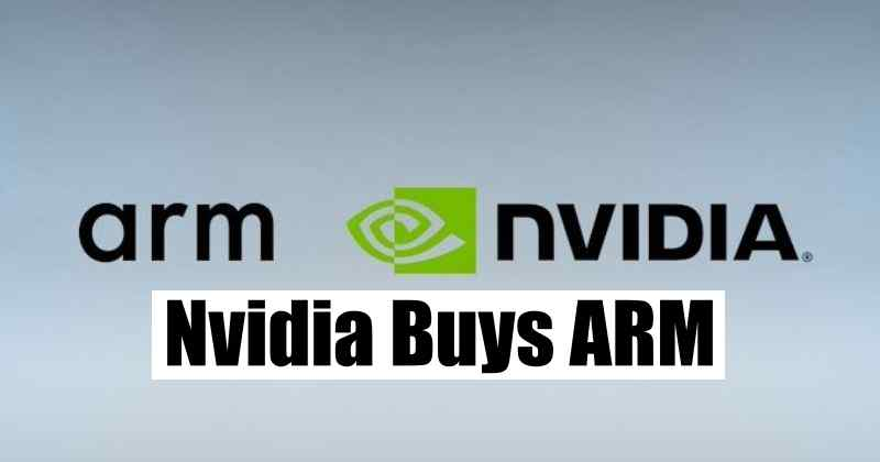 Nvidia buys ARM for $40 billion