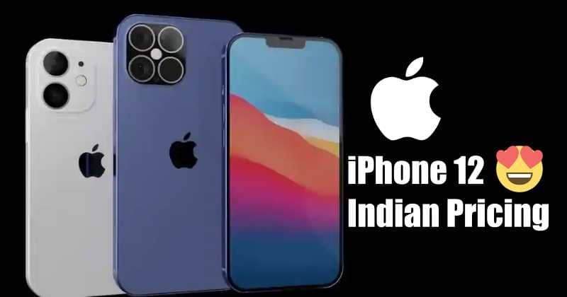 iPhone 12 Series Indian Pricing, Launch & Pre-Booking Date Revealed