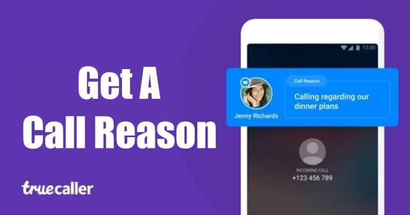 Call Reason feature on Truecaller