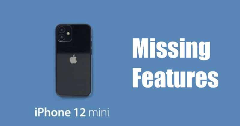 iPhone 12 Mini missing features