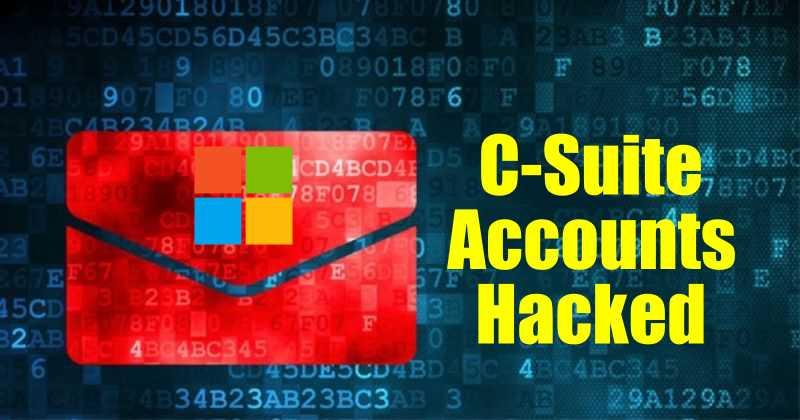 C-Suite accounts hackedd
