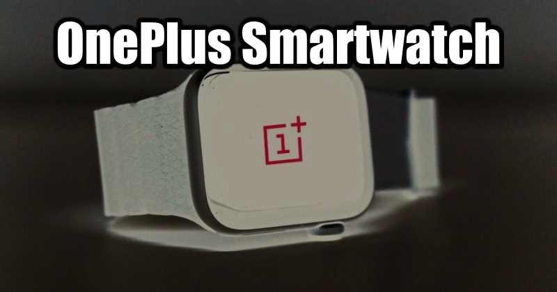 OnePlus Smartwatch in development