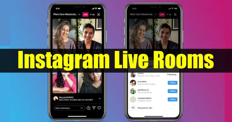 Instagram launches Live Rooms feature