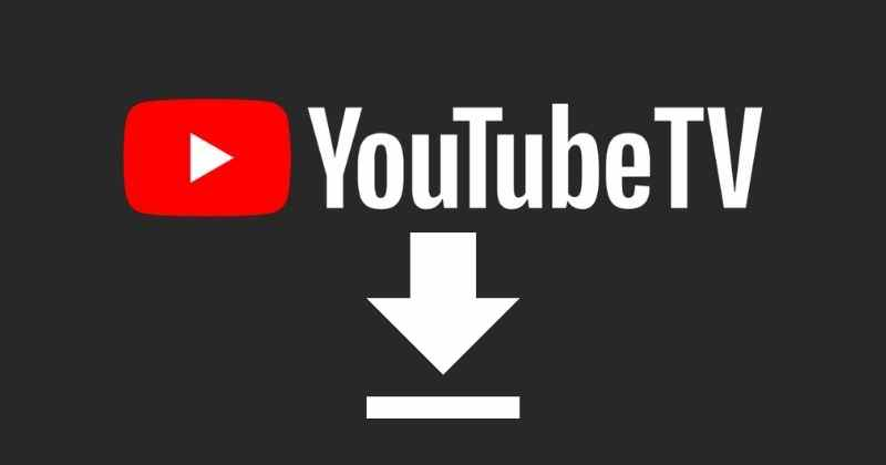 YouTube TV App will Soon Let Users to Download Content for Offline Access